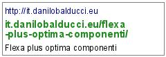 http://it.danilobalducci.eu/flexa-plus-optima-componenti/